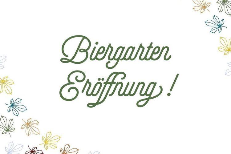 Biergarten Eröffnung!